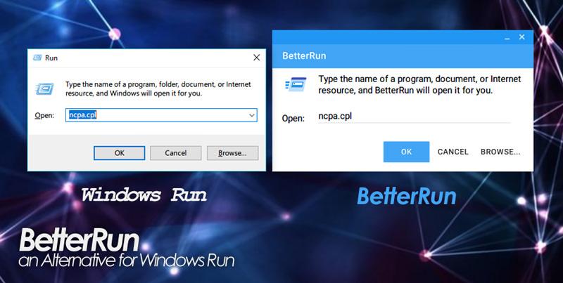 BetterRun | a alternative for Windows run.exe